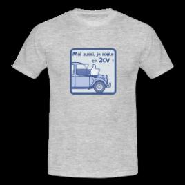 T-Shirt : Moi aussi, … 2cv ! (Facebook)